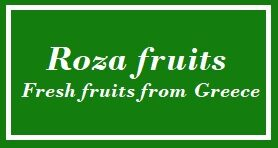 ROZA FRUITS EXPORT FROM GREECE